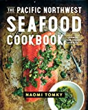 Best Fish Cookbooks - The Pacific Northwest Seafood Cookbook: Salmon, Crab, Oysters Review
