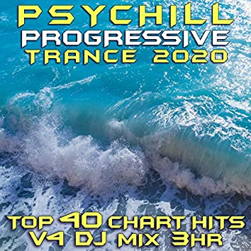 Psy Chill Progressive Trance 2020 Top 40 Chart Hits, Vol. 4 DJ Mix 3Hr