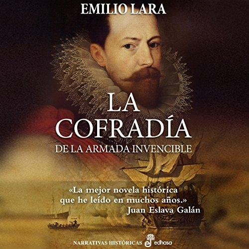 La cofradía de la Armada Invencible [The Brotherhood of the Invincible Navy] audiobook cover art
