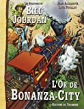 Les aventures de Bill Jourdan. 4, L'or de Bonanza City