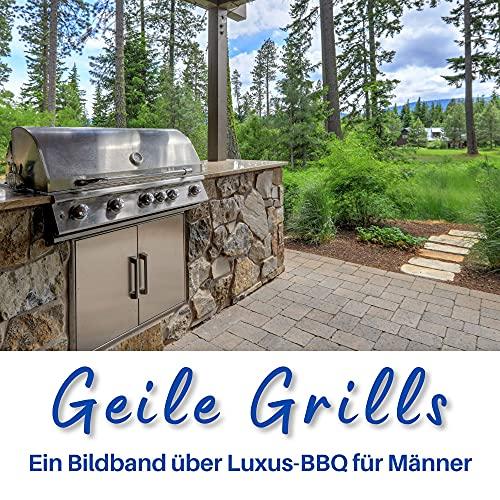 Geile Grills: Ein Bildband über Luxus-BBQ für Männer