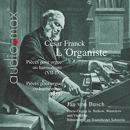 Franck: L'Organiste. Pieces for Organ or Pump Organ, Vol. 2