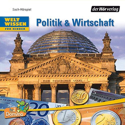 Politik und Wirtschaft. Welt Wissen für Kinder Titelbild