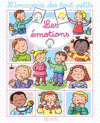 Les émotions (Imagerie des tout-petits)
