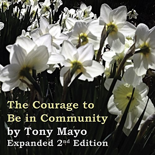 The Courage to Be in Community, 2nd Edition audiobook cover art