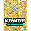 Kawaii Coloring Book: 45 CUTE Coloring Pages Featuring Animals, Food, Chibi Girls...