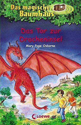 Das magische Baumhaus 53 - Das Tor zur Dracheninsel: Kinderbuch über Fabelwesen für Mädchen und Jungen ab 8 Jahre