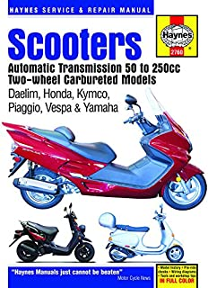 Scooters Automatic Transmission 50 to 250cc Two-Wheel Carbureted Models (Haynes Service & Repair