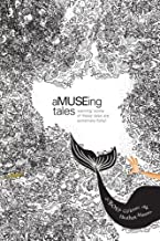 aMUSEing Tales
