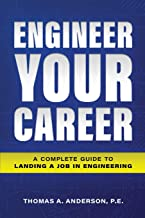 Engineer Your Career: A Complete Guide to Landing a Job in Engineering