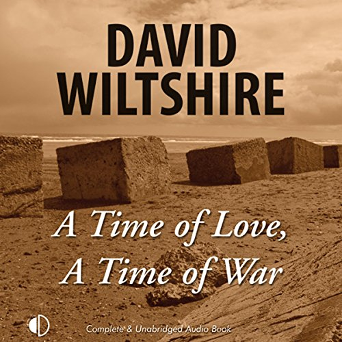 A Time of Love, A Time of War audiobook cover art