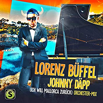 Johnny Däpp (Ich will Mallorca zurück) (Orchester Mix)