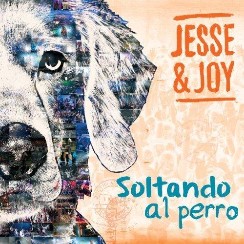 Soltando El Perro by Jesse & Joy (2014-05-03)