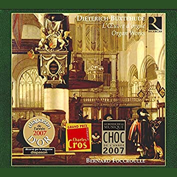 Buxtehude: L'Oeuvre d'orgue (Organ Works)