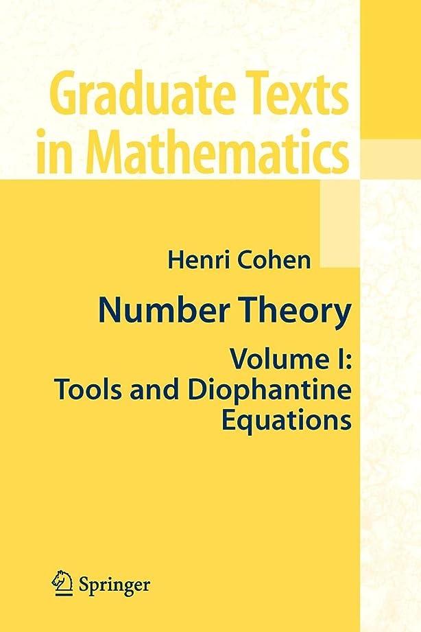 休憩ダム責めるNumber Theory: Volume I: Tools and Diophantine Equations (Graduate Texts in Mathematics)