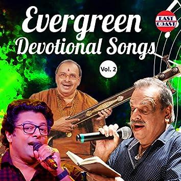 Evergreen Devotional Songs, Vol. 2