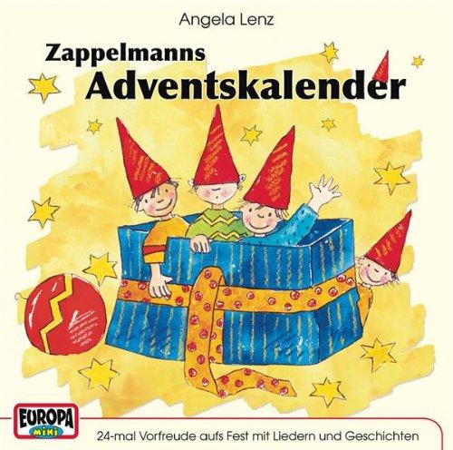 Zappelmanns Adventskalender - Angela Lenz