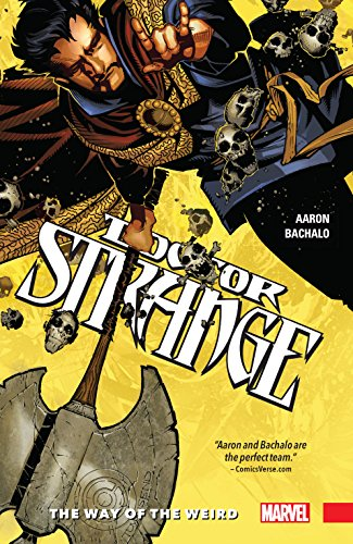 Doctor Strange Vol. 1: The Way of the Weird (Doctor Strange (2015-2018)) (English Edition) par [Jason Aaron, Chris Bachalo]