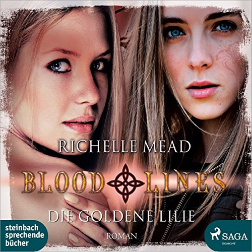Die goldene Lilie (Bloodlines 2) audiobook cover art