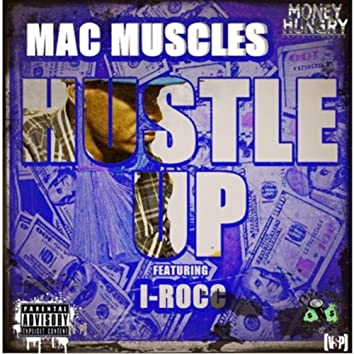 Hustle Up (feat. I-Rocc)