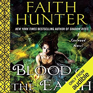 Blood of the Earth     Soulwood, Book 1              Written by:                                                                                                                                 Faith Hunter                               Narrated by:                                                                                                                                 Khristine Hvam                      Length: 15 hrs and 35 mins     13 ratings     Overall 4.7