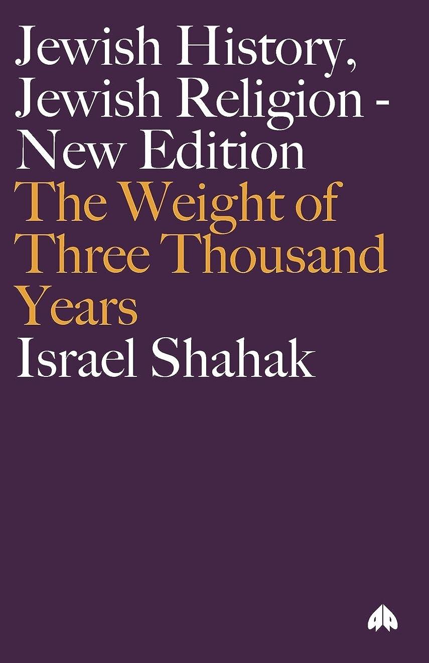 くしゃみ利用可能幸運Jewish History, Jewish Religion: The Weight of Three Thousand Years (Get Political)