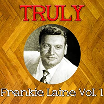 Truly Frankie Laine, Vol. 1