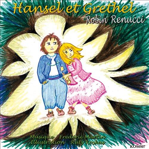 Hansel et Gretel                    De :                                                                                                                                 Frères Grimm                               Lu par :                                                                                                                                 Robin Renucci                      Durée : 35 min     Pas de notations     Global 0,0