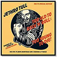 Too Old to Rock 'n' Roll: Too