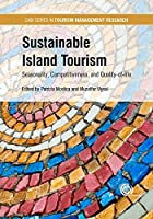 Sustainable Island Tourism: Competitiveness and Quality of Life (CABI Tourism Management and Research Series) by Unknown(2017-04-21)