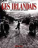 Les Irlandais - La Traversée du siècle