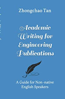 Academic Writing for Engineering Publication: Guidelines for Non-native English Speakers