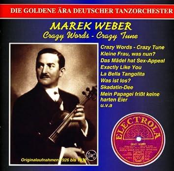 The Golden Era of the German Orchestra: Marek Weber Orchestra (1926-1932)