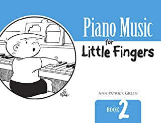 Piano Music for Little Fingers: Book 2 (Dover Music for Pian