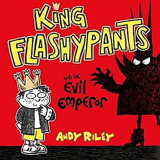 King Flashypants: King Flashypants and the Evil Emperor cover art