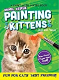 Animal Rescue Paint with Water Activity Book-Fun for Cats' Best Friends