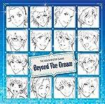 アイドルマスター SideM THE IDOLM@STER SideM「Beyond The Dream」
