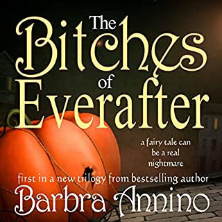 The Bitches of Everafter: A Fairy Tale cover art
