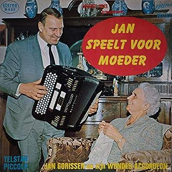 Johnny Hoes presenteert: Jan Speelt Voor Moeder