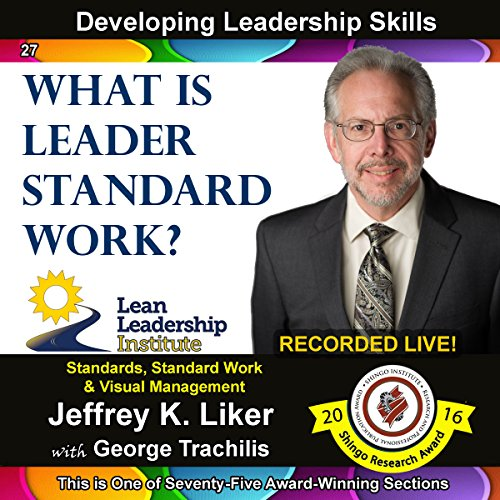 What is Leaders Standard Work? - Module 3 Section 9 audiobook cover art