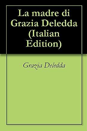 La madre di Grazia Deledda