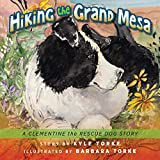 Hiking the Grand Mesa: A Clementine the Rescue Dog Story (English Edition)