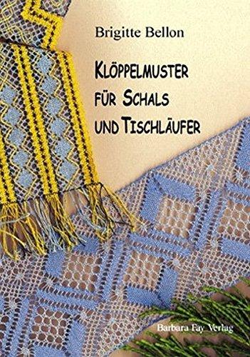 Klöppelmuster für Schals und Tischläufer