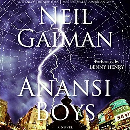 Anansi Boys by Neil Gaiman - Charlie's dad wasn't just any dad. He was Anansi, a trickster god, the spider-god. Anansi is the spirit of rebellion, able to overturn the social order....