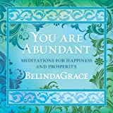 You Are Abundant: Meditations for Happiness and Prosperity