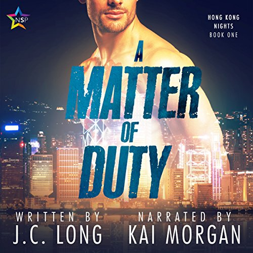 A Matter of Duty     Hong Kong Nights, Book 1              De :                                                                                                                                 J. C. Long                               Lu par :                                                                                                                                 Kai Morgan                      Durée : 7 h et 26 min     Pas de notations     Global 0,0