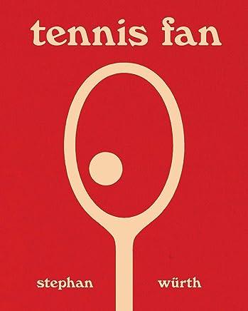 Stephan Würth: Tennis Fan