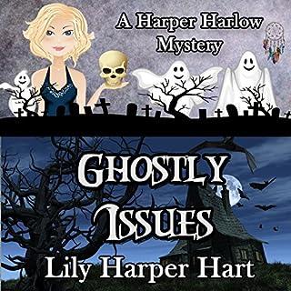 Ghostly Issues     A Harper Harlow Mystery, Volume 2              Auteur(s):                                                                                                                                 Lily Harper Hart                               Narrateur(s):                                                                                                                                 Angel Clark                      Durée: 6 h et 38 min     Pas de évaluations     Au global 0,0