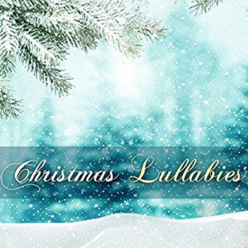 Christmas Lullabies - Sweet Baby Lullaby Collection, Relaxing Holiday Sleep Music