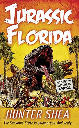 Jurassic Florida (Hunter Shea's One SIze Eats All Book 1) (English Edition)